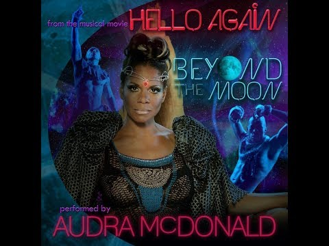 BEYOND THE MOON (from the musical film HELLO AGAIN)