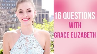 Rapid Fire: 16 Questions with Grace Elizabeth