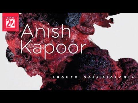 Anish Kapoor, Arqueología: Biología