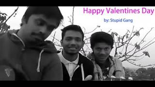 valentine day bangla song 2019 || valentine new song || official video || by stupid gang