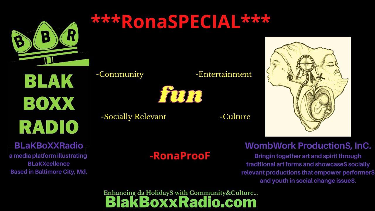 ***da RONASpeciaL*** Round One:: BLaKTHEATRICS |WombWork ProductionS, Inc|