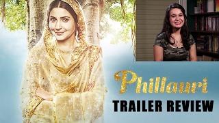 Phillauri Movie Trailer Review   Anushka Sharma, Diljit Dosanjh, Suraj Sharma
