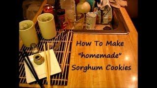 "Sorghum Cookies  ""how to make"" (1 of 2)"