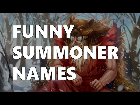 FUNNY SUMMONER NAMES