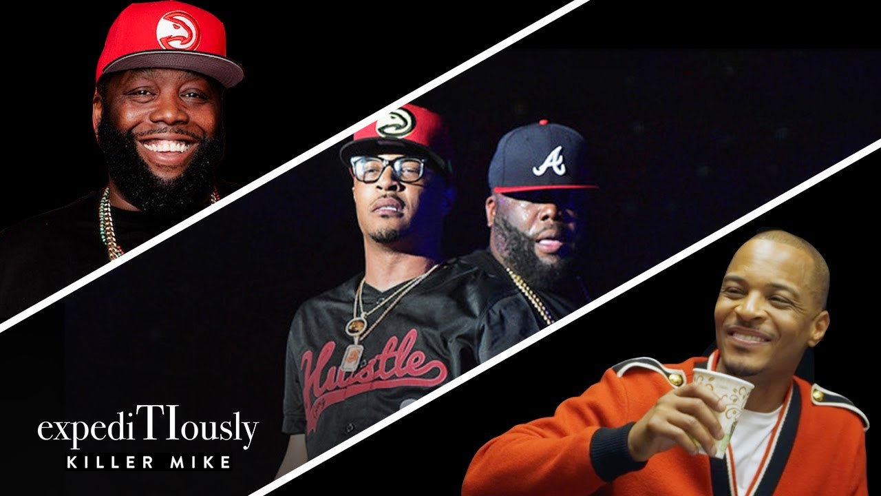 Killer Mike & T.I. Look Back At Their Friendship | ExpediTIously Podcast