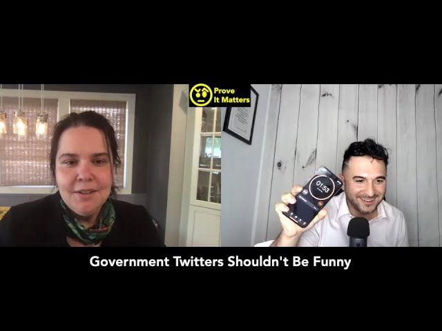 Should Government Twitter be Funny? - Prove It Matters (Ft. Pearl Gabel (Digital Dr., State of NJ)