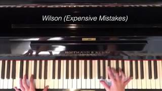 Wilson (Expensive Mistakes) - Live Piano Cover - Fall Out Boy