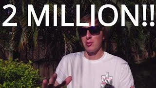 2 Million Subscribers! We