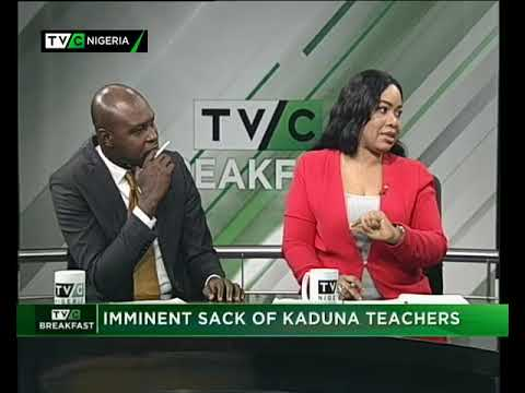 TVC Breakfast 14th November 2017 | Imminent Sack of Kaduna Teachers