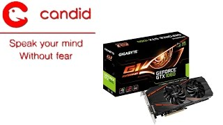 Speak Your Mind Freely With Candid (GTX 1060 Giveaway)