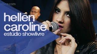 """""""Príncipe encantado"""" - Hellen Caroline no Estúdio Showlivre 2014"""