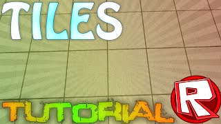 ROBLOX Building Tutorial: How to Make Tiles (Best 2015 Commentary)
