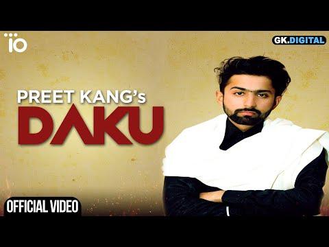 DAKU: PREET KANG (Official Song) Gagan Manak | GK.DIGITAL | Trendy Beat Records
