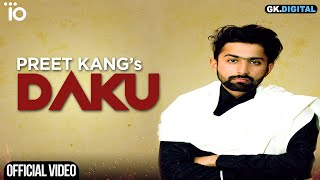 Daku Preet Kang Free MP3 Song Download 320 Kbps