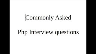 php interview questions & answers | Most frequently asked php interview questions