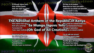 Kenya National Anthem with music, vocal and lyrics Swahili w/English Translation
