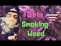 GIRLS SMOKING WEED | Girls Smoking Weed Compilation #2