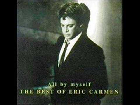 All  MySelf  Eric Carmen