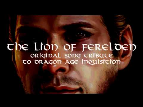 The Lion of Ferelden (Original Song, tribute to Dragon Age Inquisition)