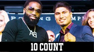 Adrien Broner vs Mikey Garcia on Showtime - 10 Count