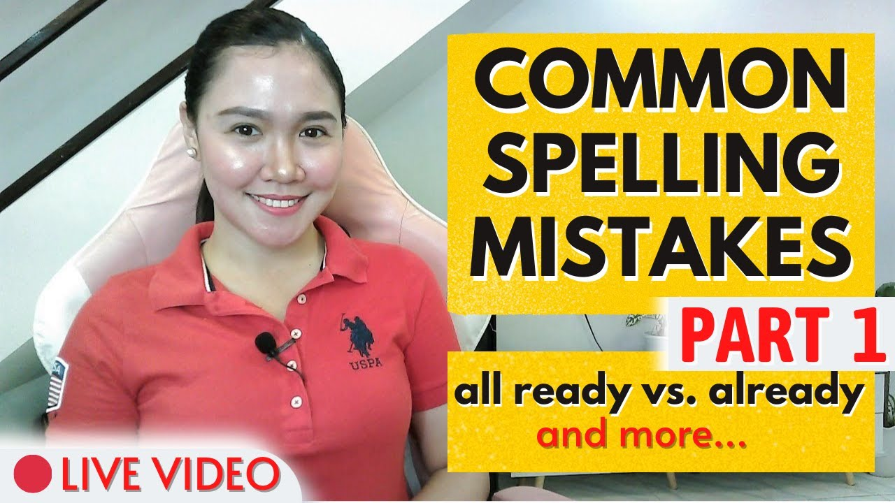 Download COMMON SPELLING MISTAKES (Part 1) ‖ all ready vs. already - and more ‖ LIVE LESSON ‖ Aubrey Bermudez