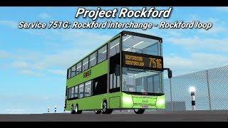 Go-ahead Roblox  service 751G   Rockford interchange - Rockford loop (loop) 