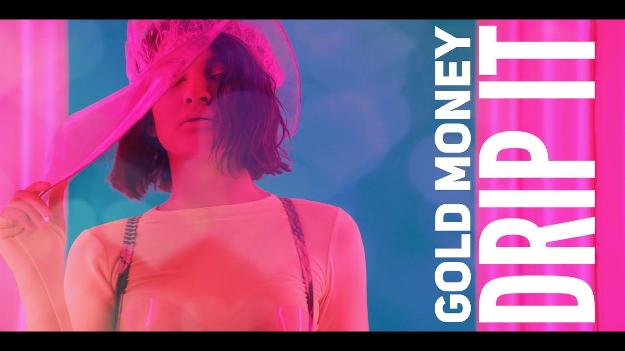 Gold Money - Drip It ( by Costi )
