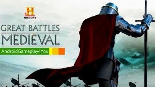 HISTORY Great Battles Medieval Awesome Android Game Gameplay (On Nexus 7) [Game For Kids]
