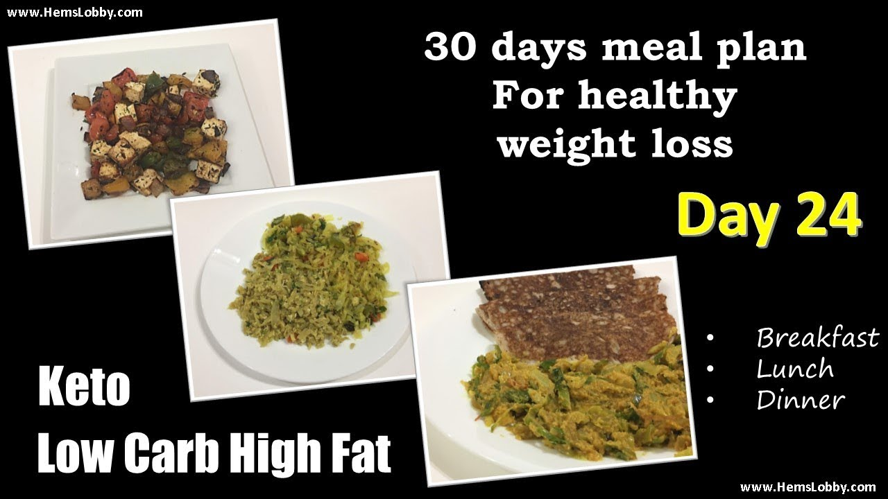 Day 24 Indian Lchf Keto 30 Days Meal Plan For Healthy Weight Loss Low Carb High Fat Keto In Tamil