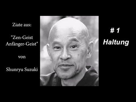 Zen Buddhismus, Sunryu Suzuki, # 1, Haltung