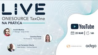Live Adejo - ONESOURCE TaxOne na prática