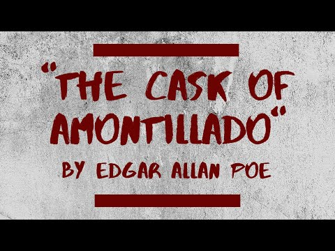 """""""The Cask of Amontillado"""" by Edgar Allan Poe (Reading and Analysis for Writers)"""