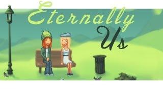 Eternally Us