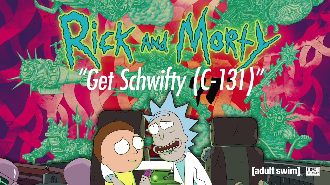 Rick And Morty Get Schwifty C 131 Youtube The citadelclick to expand the council of ricks, evil rick, evil morty, doofus rick, simple rick, rookie rick and officer morty, slick morty. rick and morty get schwifty c 131