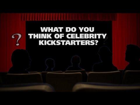 What do you think of celebrity Kickstarters? - The (Movie) Question