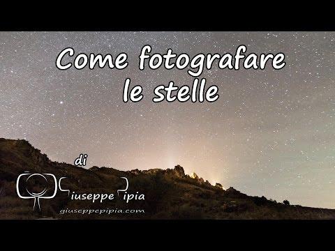 Come fotografare le stelle.