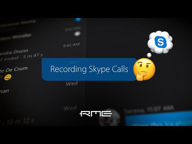 Recording Skype Calls