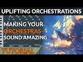 How to Write Adventure Orchestral Music - 4 Tips for Happy & Uplifting Orchestrations