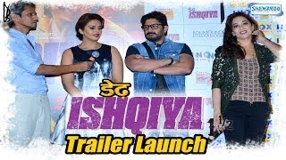Dedh Ishqiya - Trailer Launch - Media Event - Madhuri Dixit - Arshad Warsi - Huma Qureshi