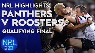 NRL Highlights: Panthers v Roosters - Qualifying Finals | NRL on Nine