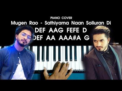 Mugen Rao - Sathiyama Naan Solluran Di Song Piano Cover WITH FULL NOTES | AJ Shangarjan