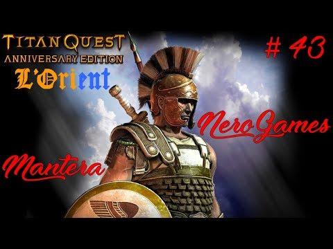 Titan Quest - Ep.43 :  Le Palais de chang 'an - Mantera et Nero Coop Guerrier