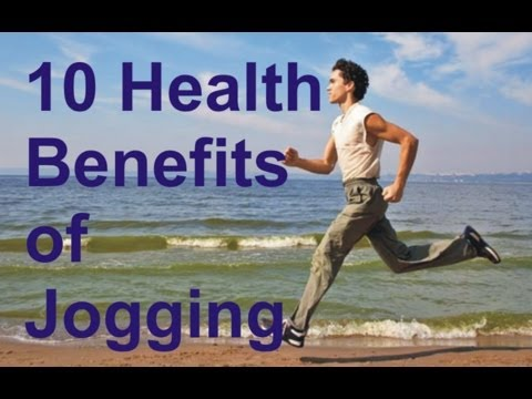 How to be Healthy with Jogging - Top 10 Benefits