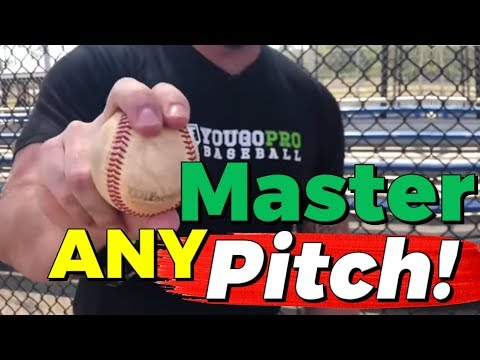 How To Master ANY Pitch!  (Make Your Baseball Pitches NASTY!)  Baseball Pitching Grips