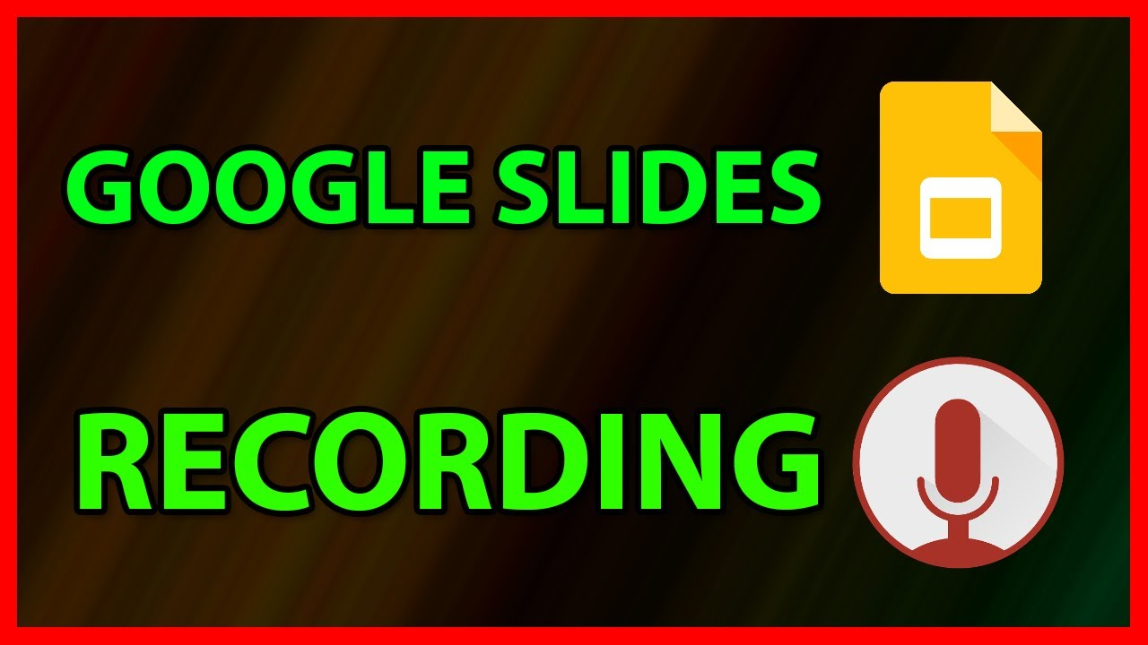 How to add a Voice recording to a Google Slides - Tutorial