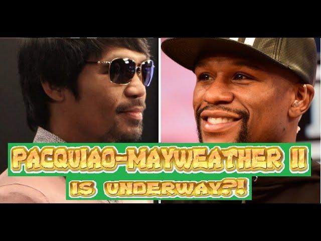 Manny PACQUIAO VS Floyd MAYWEATHER Jr. II is underway ???