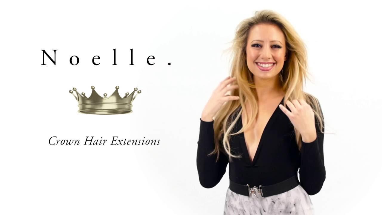 Noelle Crown Hair Extensions Video Marketing Youtube