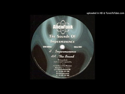 The Sounds Of Impermanence - The Sound