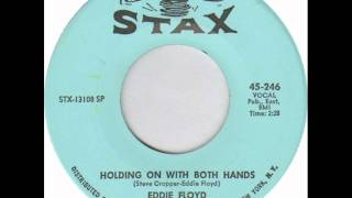 Eddie Floyd - Holding on with both hands