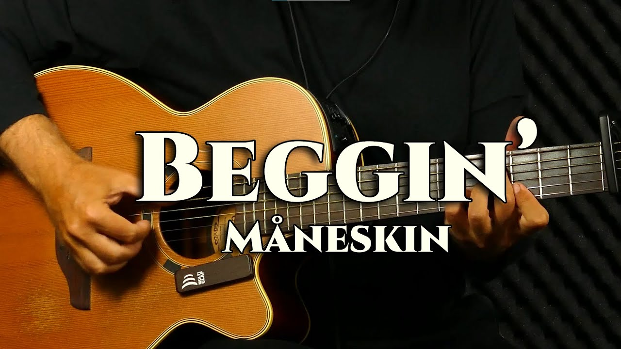 Måneskin - Beggin' - fingerstyle guitar cover